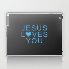 Jesus Loves You!!! Laptop & iPad Skin