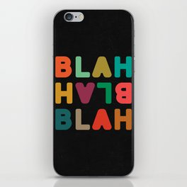 Blah Blah Blah iPhone Skin