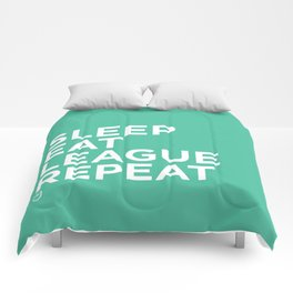 Eat League Sleep Repeat Comforters