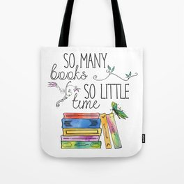 So Many Books, So Little Time Design Tote Bag