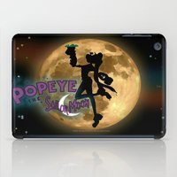 popeye iPad Cases featuring POPEYE THE SAILOR MOON - 001 by Lazy Bones Studios