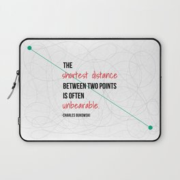 The shortest distance between two points is often unbearable. Laptop Sleeve