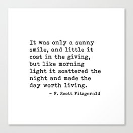 It was only a sunny smile - Fitzgerald quote Canvas Print