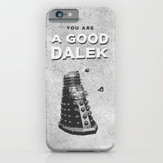 Doctor Who: A Good Dalek iPhone 6s Slim Case