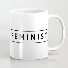 feminist. Coffee Mug