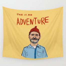 this is an adventure Wall Tapestry