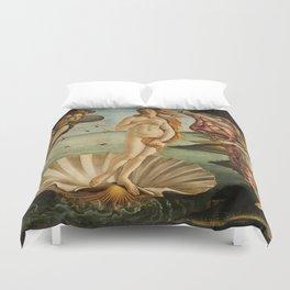 BIRTH OF VENUS - BOTTICELLI Duvet Cover
