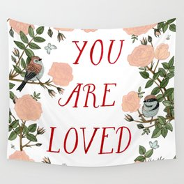 You Are Loved Wall Tapestry