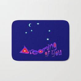 A Message of Love and Admiration Bath Mat