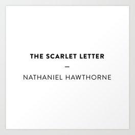 The Scarlet Letter  —  Nathaniel Hawthorne Art Print