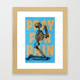 PRAY FOR RAIN Framed Art Print