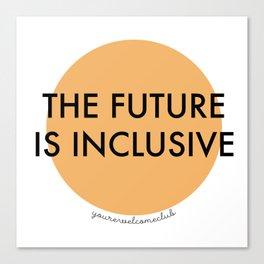 The Future Is Inclusive - Orange Canvas Print