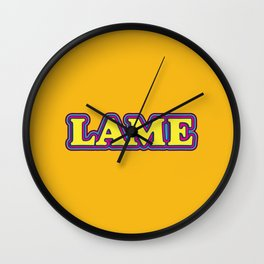 LAME Wall Clock