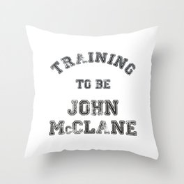 Training to be John McClane Throw Pillow