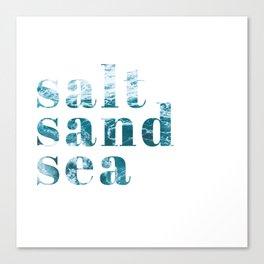 salt sand sea Canvas Print