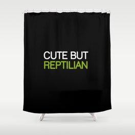 CUTE BUT REPTILIAN Shower Curtain