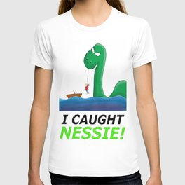 I Caught Nessie T-shirt