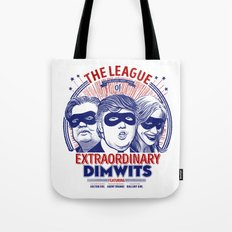 The League of Extraordinary Dimwits Tote Bag