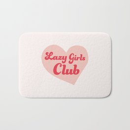 Lazy Girls Club Bath Mat