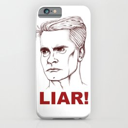 I'm A LIAR! iPhone Case