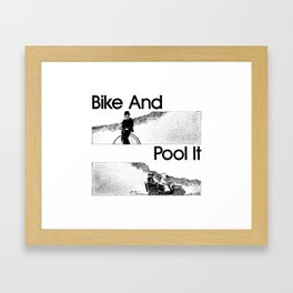 Bike And Pool It Framed Art Print