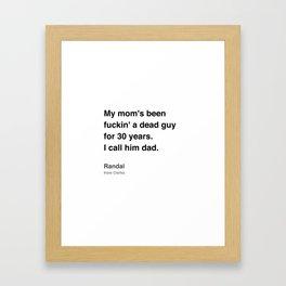 Clerks Quote 5 Framed Art Print