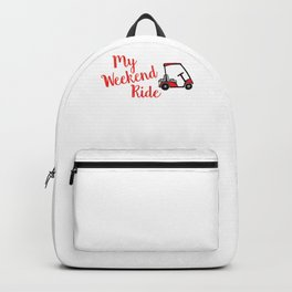Funny Golf design My Weekend Ride Golf Cart for Golf Lovers Backpack