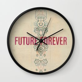 Future Forever Wall Clock