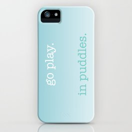 put on your rubber boots iPhone Case