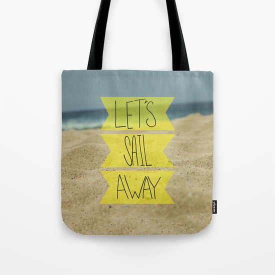 Let's Sail Away: Sandy Beach Tote Bag