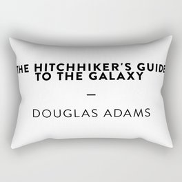 The Hitchhiker's Guide to the Galaxy   —  Douglas Adams Rectangular Pillow