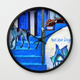 Must Love Dogs - Painting - by Liane Wright  Wall Clock