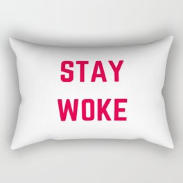 STAY WOKE Rectangular Pillow