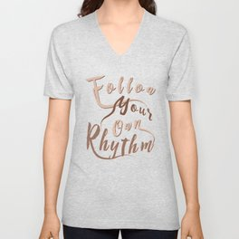Follow Your Own Rhythm co Unisex V-Neck