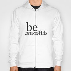 be different Hoody