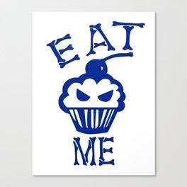 Eat Me (Blue Version) Canvas Print
