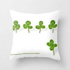 Sometimes different is better. Throw Pillow