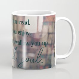 Heart and soul - Book Quote Collection Coffee Mug