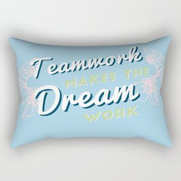 teamwork makes the dream work! Rectangular Pillow