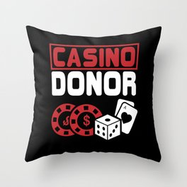 Casino Donor Gambling Poker Player Gift Throw Pillow