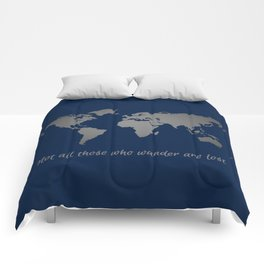Not All Those Who Wander are Lost Navy + Silver World Map Comforters