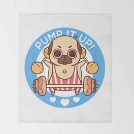 Pump It Up, Puglie! Throw Blanket