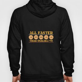 All Faster Then Dialing 911 graphic | 9mm Weapon Guns Pistol Hoody