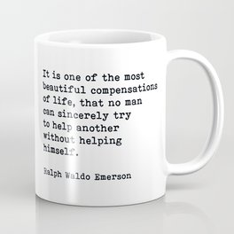 It Is One Of The Most Beautiful Compensations, Ralph Waldo Emerson Quote Coffee Mug