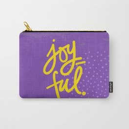 The Fuel of Joy Carry-All Pouch