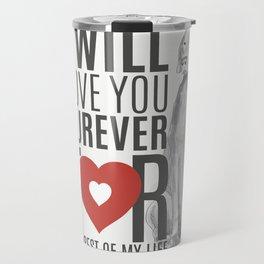 LOVE YOU FUREVER Travel Mug