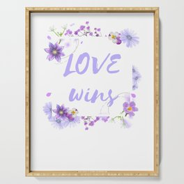 Love Wins - Cool Flower Design Serving Tray