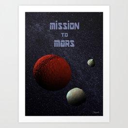 Mission to Mars Art Print