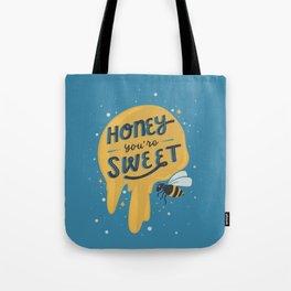 Honey You're Sweet Tote Bag