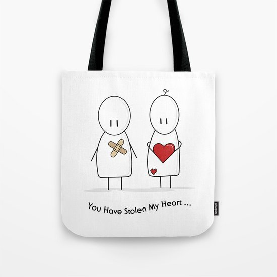 You Have Stolen My Heart Tote Bag